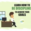 How to Gain Self-Discipline: 14 Helpful Tips