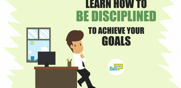How to Discipline Yourself